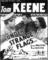 "Newspaper ad for Tom Keene in ""Under Strange Flags""."