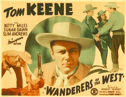 "Title card for Tom Keene in ""Wanderers of the West""."