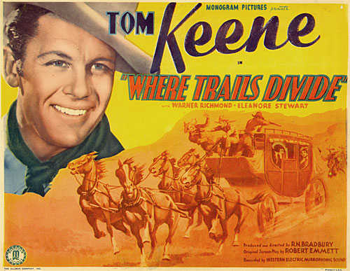 "Title card for ""Where Trails Divide"" starring Tom Keene."