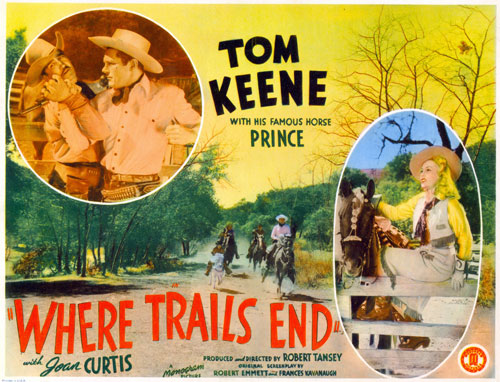 "Title card for ""Where Trails End"" starring Tom Keene."