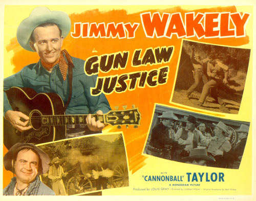 "Title card for ""Gun Law Justice"" starring Jimmy Wakely."
