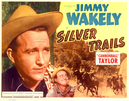 "Title card for ""Silver Trails"" starring Jimmy Wakely."