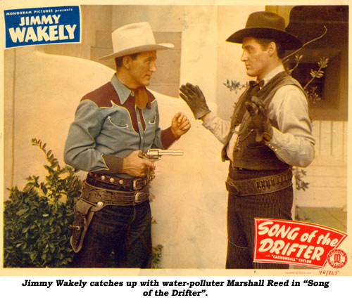 "Jimmy Wakely catches up with water-polluter Marshall Reed in ""Song of the Drifter""."