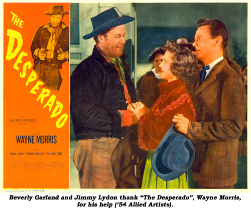"Beverly Garland and Jimmy Lyden thank ""The Desperado"", Wayne Morris, for his help ('54 Allied Artists)."