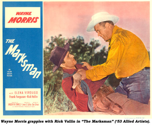 "Wayne Morris grapples with Rick Vallin in ""The Marksman"" ('53 Allied Artists)."