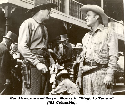 "Rod Cameron and Wayne Morris in ""Stage to Tucson"" ('50 Columbia)."