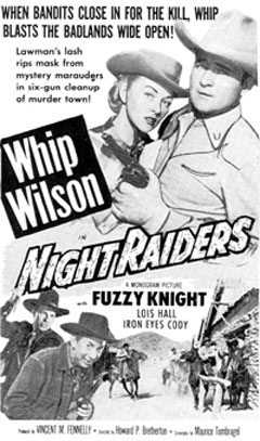 "Whip Wilson in ""Night Raiders""."