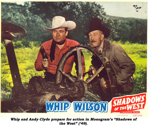 "Whip and Andy Clyde prepare for action in Monogram's ""Shadows of the West"" ('49)."